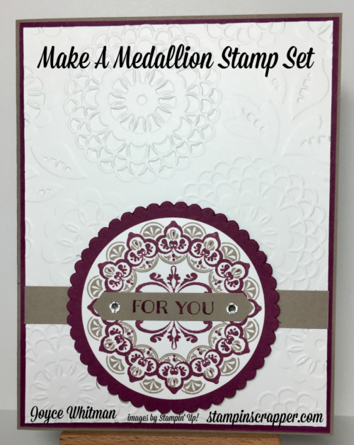 stampin up, Stampin' Up! Make A Medallion stamp set #143274, Banners For You stamp set #141710, Lovely Lace Embossing Folder #133737, 2016-2017 Annual Catalog, 2017 Sale-A-Bration, designed by Stampin Scrapper, for more cards, gifts, ideas, scrapbooking and 3D items go to stampinscrapper.com, Joyce Whitman