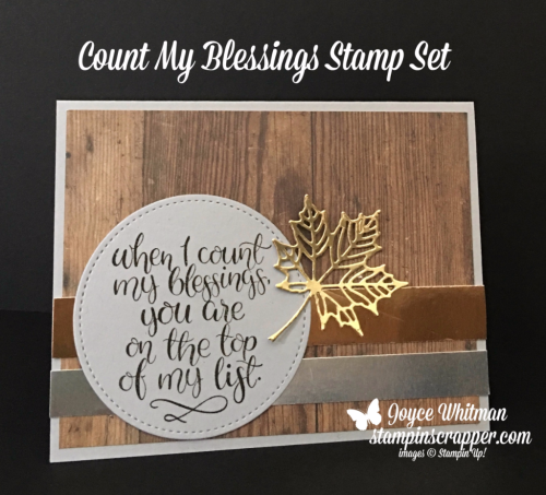 stampin up, Stampin' Up! Count My Blessings Stamp Set #144787, Seasonal Layers Thinlits #143751, Stitched Shapes Framelits #145372, Wood Textures DSP #144177, Created by Stampin Scrapper, for more cards, gifts, ideas, scrapbooking and 3D projects go to Stampinscrapper.com, Joyce Whitman