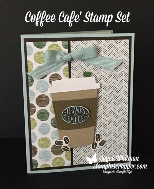 stampin up, Stampin' Up! Coffee Cafe stamp set #143677, Coffee Break Designer Series Paper #144155, created by Stampin Scrapper, for more cards, gifts, ideas, scrapbooking and 3D projects, go to stampinscrapper.com, Joyce Whitman