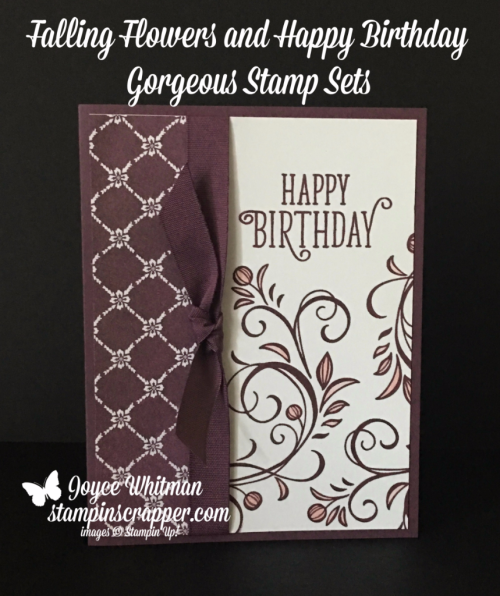Stampin Up, Stampin' Up! Falling Flowers stamp set #139556, Happy Birthday Gorgeous stamp set #143662, Fresh Florals Designer Series Paper Stack #144131, created by Stampin Scrapper, for more cards, gifts, ideas, scrapbooking and 3D projects, go to stampinscrapper.com, Joyce Whitman