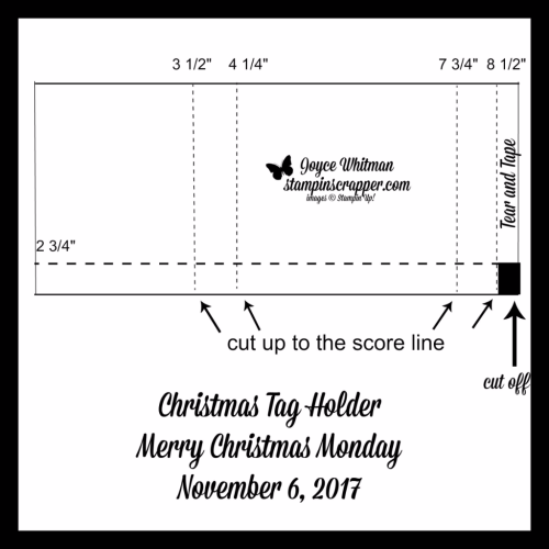 Template for Christmas Tag Holder, Merry Christmas Monday, created by Stampin Scrapper, for more cards, gifts, ideas, scrapbooking and 3D projects go to stampinscrapper.com, JoyceWhitman