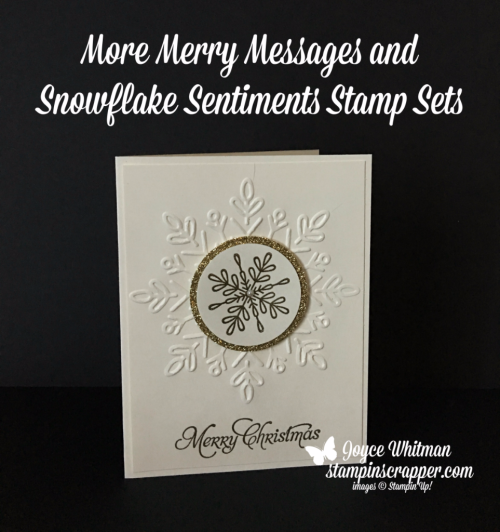 Stampin Up, Stampin' Up! More Merry Messages stamp set, Snowflake Sentiments #144820, Winter wWonder Embossing Folder #144686, created by Stampin Scrapper, for more cards, gifts, ideas, scrapbooking and 3D projects, go to stampinscrapper.com, Joyce Whitman