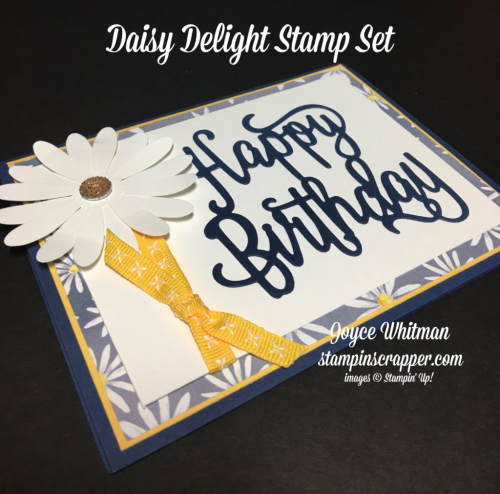 "stampin up, Stampin' Up! Daisy Delight stamp set #143669, Daisy Punch #143713, Delightful Daisy DSP #144137, 1/4"" Double-Stitched Ribbon- Daffodil Delight #144416, Faceted Gems #144141, designed and created by Stampin Scrapper, for more cards, gifts, ideas, scrapbooking and 3D projects go to stampinscrapper.com, Joyce Whitman"