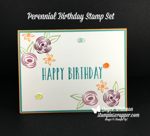 Stampin Up, Stampin' Up! Perennial Birthday Stamp Set #145760, Tutti Frutti Dequins #145609, created by Stampin Scrapper, for more cards, gifts, ideas, scrapbooking and 3D projects, go to stampinscrapper.com, Joyce Whitman