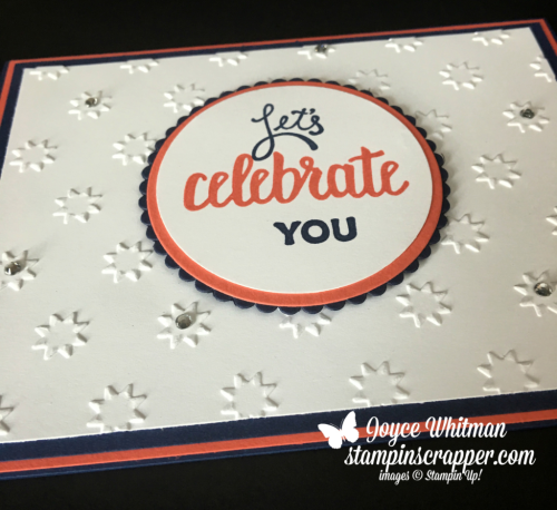 "Stampin Up, Stampin' Up! Amazing You #147212, Oh My Stars Embossing Folder #143710, Layering Circle Framelits #141705, 2 1/4"" Circle Punch, Sale-a-Bration 2018, created by Stampin Scrapper, for more cards, gifts, ideas, scrapbooking and 3D projects go to stampinscrapper.com, Joyce Whitman"
