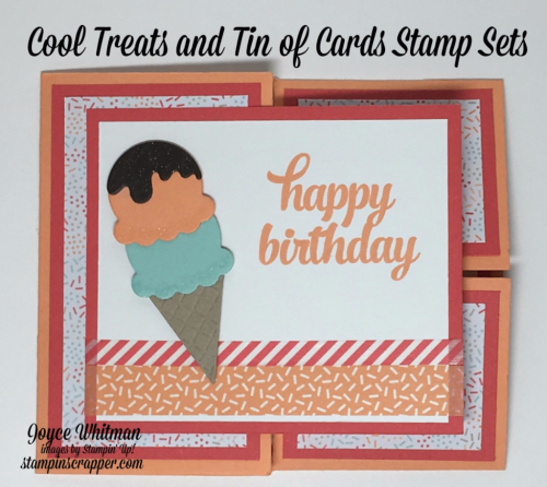 stampin up, Stampin' Up! Cool Treats stamp set #142982, Tin of Cards stamp set #138946, Tasty Treats Speciality DSP #142770, Tasty Treats Designer Washi Tape #142773, Frozen Treats Framelits #142756, designed by Stampin Scrapper, for more cards, gifts, ideas, scrapbooking and 3D projects go to stampinscrapper.com, Joyce Whitman
