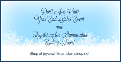 Stampin Up, Stampin' Up! Don't Miss Out Year End Sales Event, Registering for Stamparatus, created by Stampin Scrapper, for more cards, gifts, ideas, scrapbooking and 3D projects go to stampinscrapper.com, Joyce Whitman