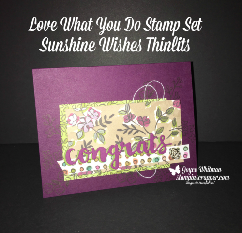 Stampin Up, Stampin' Up! Love What You Do stamp set #148042, Share What You Love Specialty DSP #146926, Share what You Love Embellishment Kit #146928, Sunshine Wishes Thinlits #141489, created by Stampin Scrapper, for more cards, gifts, ideas, scrapbooking and 3D projects go to stampinscrapper.com, Joyce Whitman