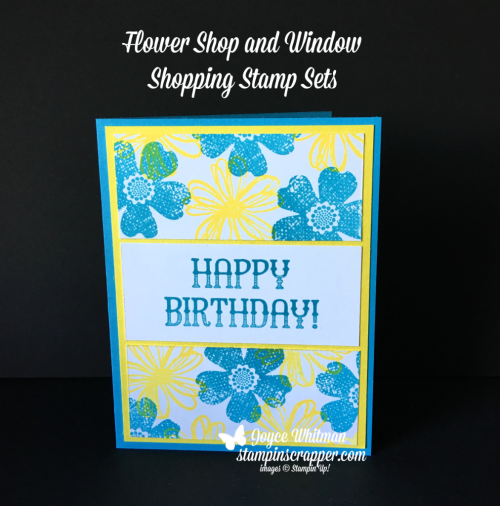 Stampin Up, Stampin' Up! Flower Shop stamp set #130942, Window Shopping 143265, created by Stampin Scrapper, for more cards, gifts, ideas, scrapbooking and 3D projects go to stampinscrapper.com, Joyce Whitman