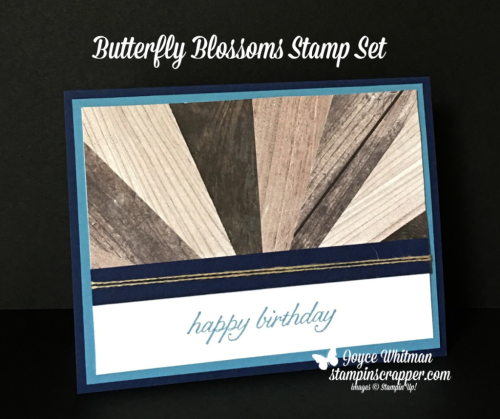 Stampin Up, Stampin' Up! Birthday Blossoms #139471, Wood Textures Designer Series Paper #144177, created by Stampin Scrapper, for more cards, gifts, ideas, scrapbooking and 3D projects go to stampinscrapper.com, Joyce Whitman