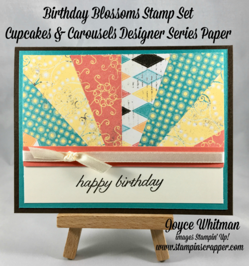 stampin up, Stampin' Up! Birthday Blossoms #139471, Cupcakes and Carousels DSP #142744, created by Stampin Scrapper, for more cards, ideas, gifts, scrapbooking and 3D projects to to stampinscrapper.com, Joyce Whitman
