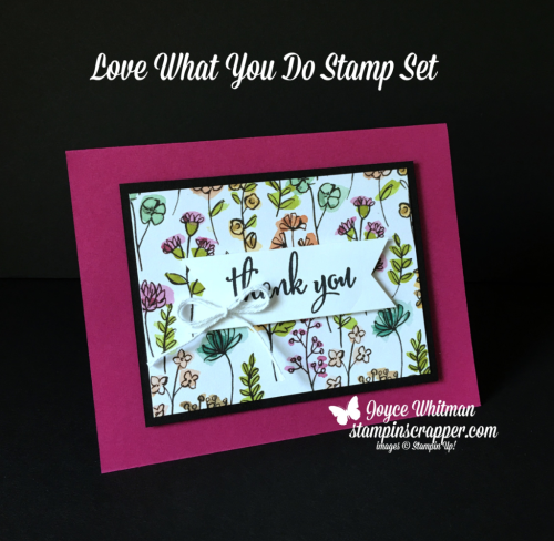 Stampin Up, Stampin' Up! Love What You Do stamp set #148042, Share What You Love Specialty DSP #146926, created by Stampin Scrapper, for more cards, gifts, ideas, scrapbooking and 3D projects go to stampinscrapper.com, Joyce Whitman