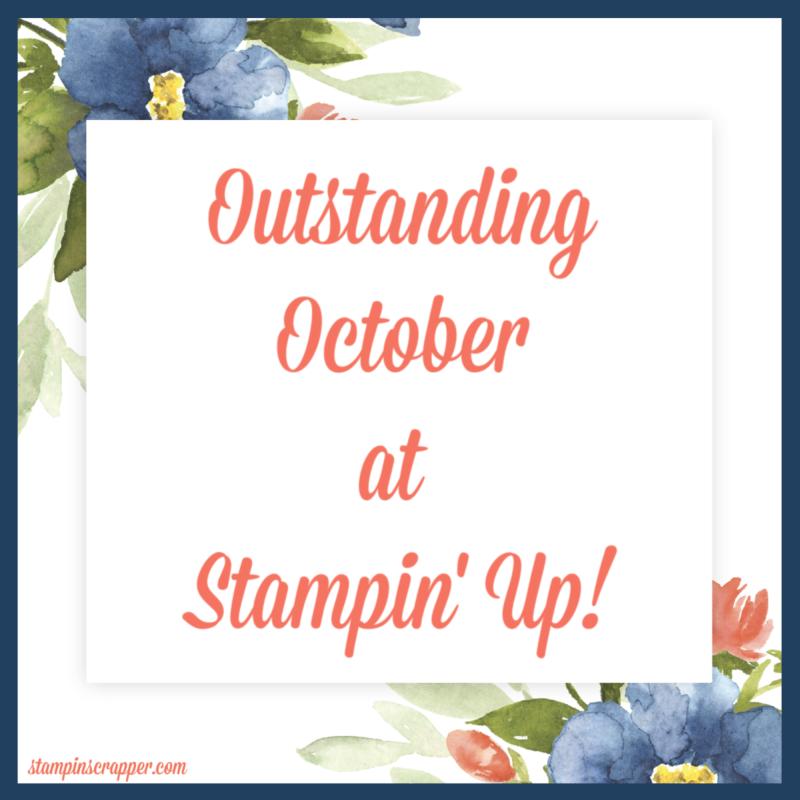StampinUpOutstanding OctoberSignStampinScrapperJoyceWhitman1