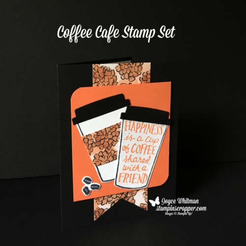 Stampin Up, Stampin' Up! Coffee Cafe stamp set #143677, Coffee Cups Framelits #143745, Banner Triple Punch #138292, Detailed Trio Punch #146320, CASEing Tuesday, created by Stampin Scrapper, for more cards, gifts, ideas, scrapbooking and 3D projects go to stampinscrapper.com, Joyce Whitman
