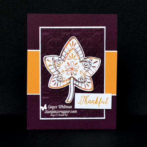 Stampin Up, Stampin' Up! Falling For Leaves stamp set #147680, Detailed Leaves Thinlits #147921, Tin Tile Embossing Folder #147906, created by Stampin Scrapper, for more cards, gifts, ideas, scrapbooking and 3D projects go to stampinscrapper.com, Joyce Whitman
